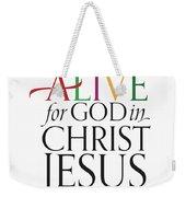 Alive In Christ Weekender Tote Bag