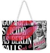 All Better Now #1 Weekender Tote Bag