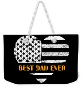 American Flag, Father's Day Gift, Best Dad Ever, For Daddy Weekender Tote Bag