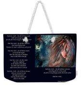 And She Cried - Poetry In Art Weekender Tote Bag