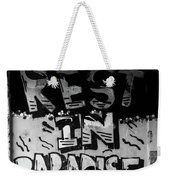 And This Is It Weekender Tote Bag