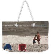Anticipation Quote Weekender Tote Bag