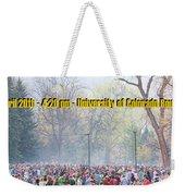 April 20th - University Of Colorado Boulder Weekender Tote Bag
