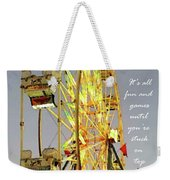 Wheel Of Fortune With Phrase Weekender Tote Bag