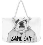 Same Shit... Weekender Tote Bag