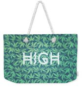 High Typo  Cannabis   Hemp  420  Marijuana   Pattern Weekender Tote Bag