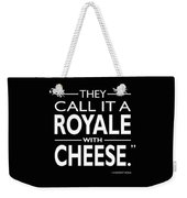A Royale With Cheese Weekender Tote Bag