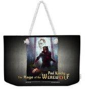 The Rage Of The Werewolf - Version 3 - Weekender Tote Bag