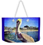 Soak Up The Sun Quote, Cute California Beach Pier Pelican Weekender Tote Bag