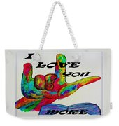 American Sign Language I Love You More Weekender Tote Bag by Eloise Schneider