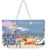 At The Beach Quote Weekender Tote Bag