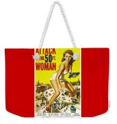 Attack Of The 50 Ft. Woman Poster Weekender Tote Bag