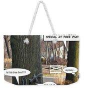 Attention Oak Tree Shoppers Weekender Tote Bag