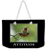 Attitude Inspirational Motivational Poster Art Weekender Tote Bag by Christina Rollo