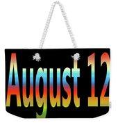 August 12 Weekender Tote Bag