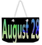 August 28 Weekender Tote Bag