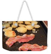 Bacon And Potatoes On A Griddle Weekender Tote Bag