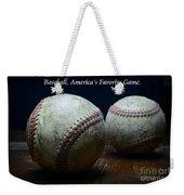 Baseball Americas Favorite Game Weekender Tote Bag