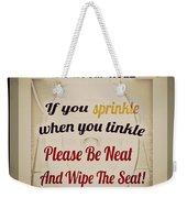 Bathroom Rule Weekender Tote Bag