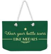Battle Scars - For Women Weekender Tote Bag