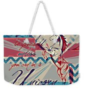 Be A Unicorn 1 Weekender Tote Bag