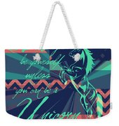 Be A Unicorn 2 Weekender Tote Bag