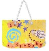 Be Legendary #2 Weekender Tote Bag