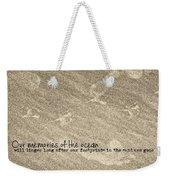 Beach Prints Quote Weekender Tote Bag