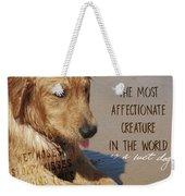 Beach Pup Quote Weekender Tote Bag