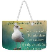 Beauty, Charm And Adventure Weekender Tote Bag