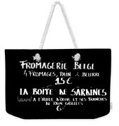 Belgian Cheese And Sardines Menu Weekender Tote Bag