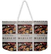 Believe It Weekender Tote Bag