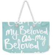 Beloved Weekender Tote Bag