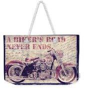 Biker's Road Never Ends Weekender Tote Bag