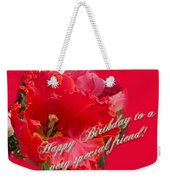 Birthday Special Friend - Red Parrot Tulip Weekender Tote Bag