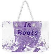 Bitches In Boots Weekender Tote Bag