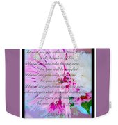 Blessed Are You Weekender Tote Bag