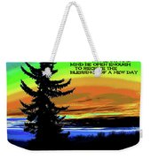 Blessings Of A New Day 2 Weekender Tote Bag
