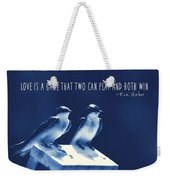 Blue Birds Quotes Weekender Tote Bag