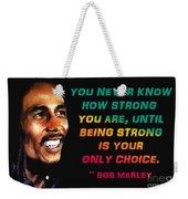 Bob Marley Quote Weekender Tote Bag