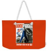Bonds Or Bondage -- Ww2 Propaganda Weekender Tote Bag
