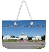 Botanical Gardens Of Buffalo Erie County Weekender Tote Bag