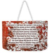 Briers And Thorns With Scripture Weekender Tote Bag