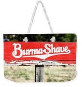 Burma Shave #1 Weekender Tote Bag
