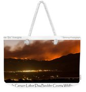 Burning Foothills Above Boulder Fourmile Wildfire Panorama Poster Weekender Tote Bag