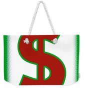 Capitalist Dollar Weekender Tote Bag