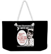 Carelessness Causes Fires Weekender Tote Bag