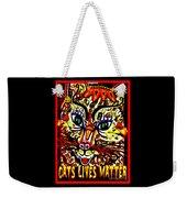 Cats Lives Matter Weekender Tote Bag