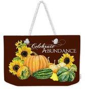 Celebrate Abundance - Harvest Fall Pumpkins Squash N Sunflowers Weekender Tote Bag