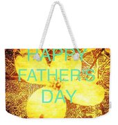 Cheerful Father's Day Weekender Tote Bag